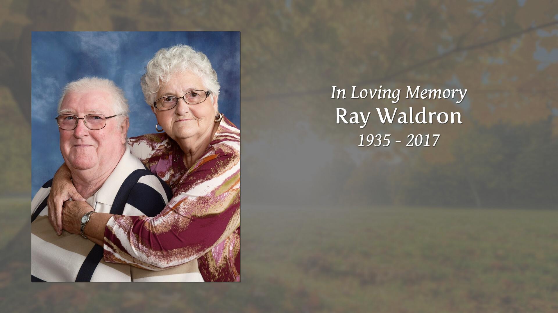 Lifestory for Ray Waldron