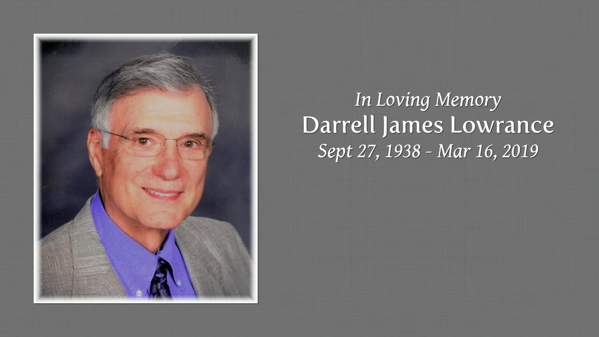 TJM Funeral - Obituaries - Darrell James - Lowrance