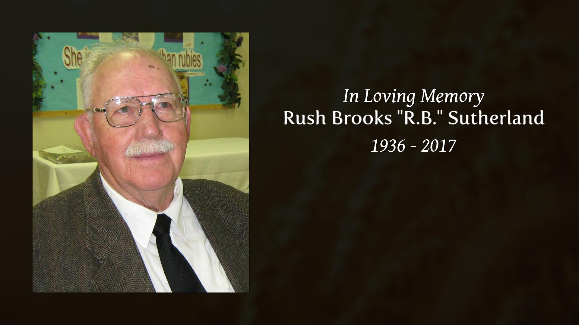 Obituary of Rush Brooks