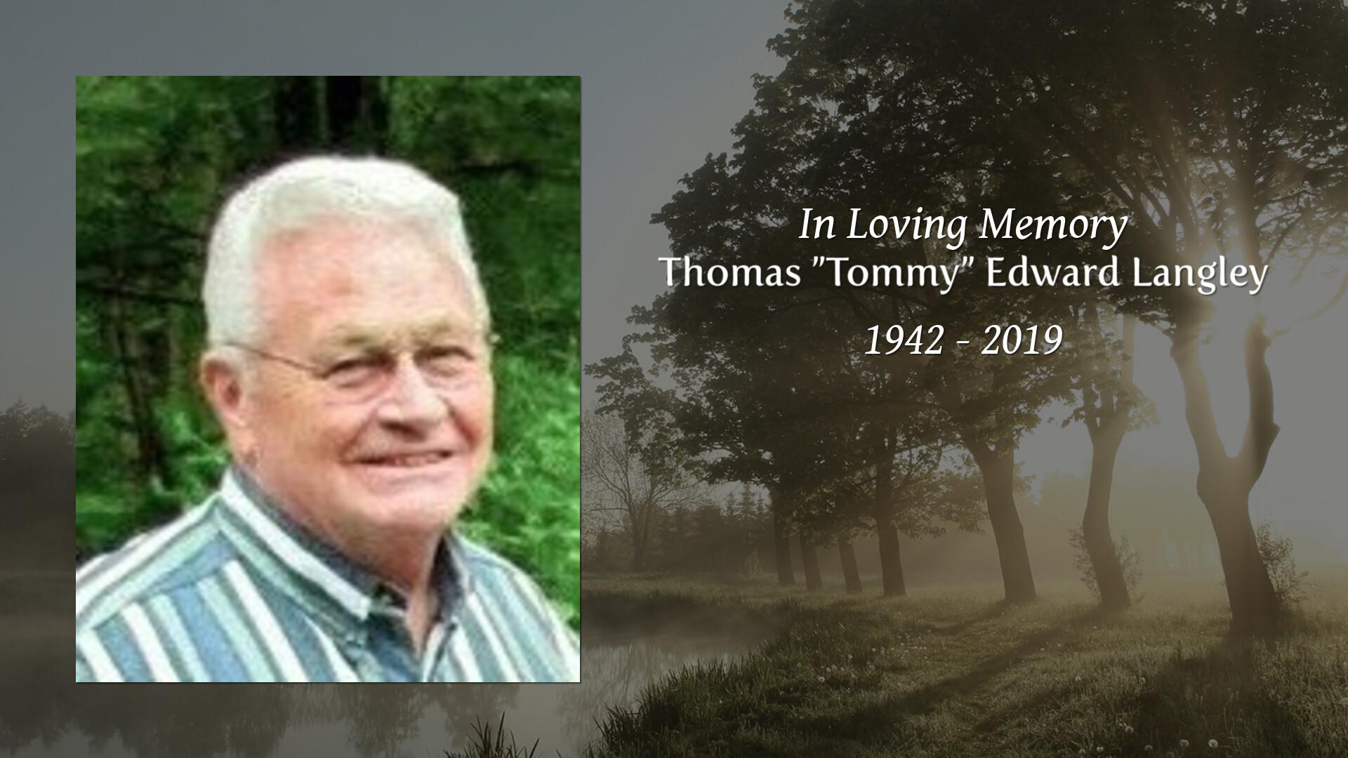 "Obituary for Thomas ""Tommy"" Edward Langley | Loflin Funeral"
