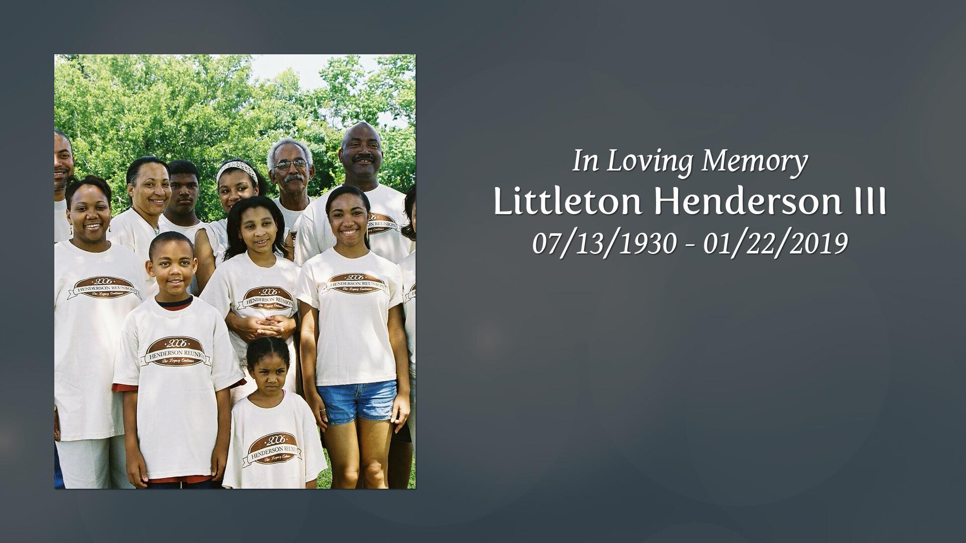 Littleton Joseph Henderson III obituary  Carnes Funeral Home