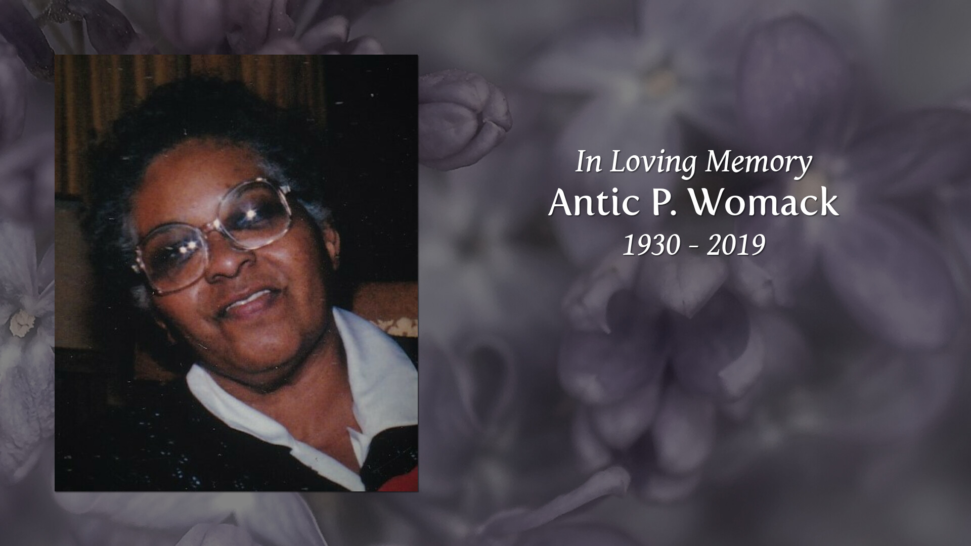 New Comer Family Obituaries - Antic P  Womack 1930 - 2019 - New