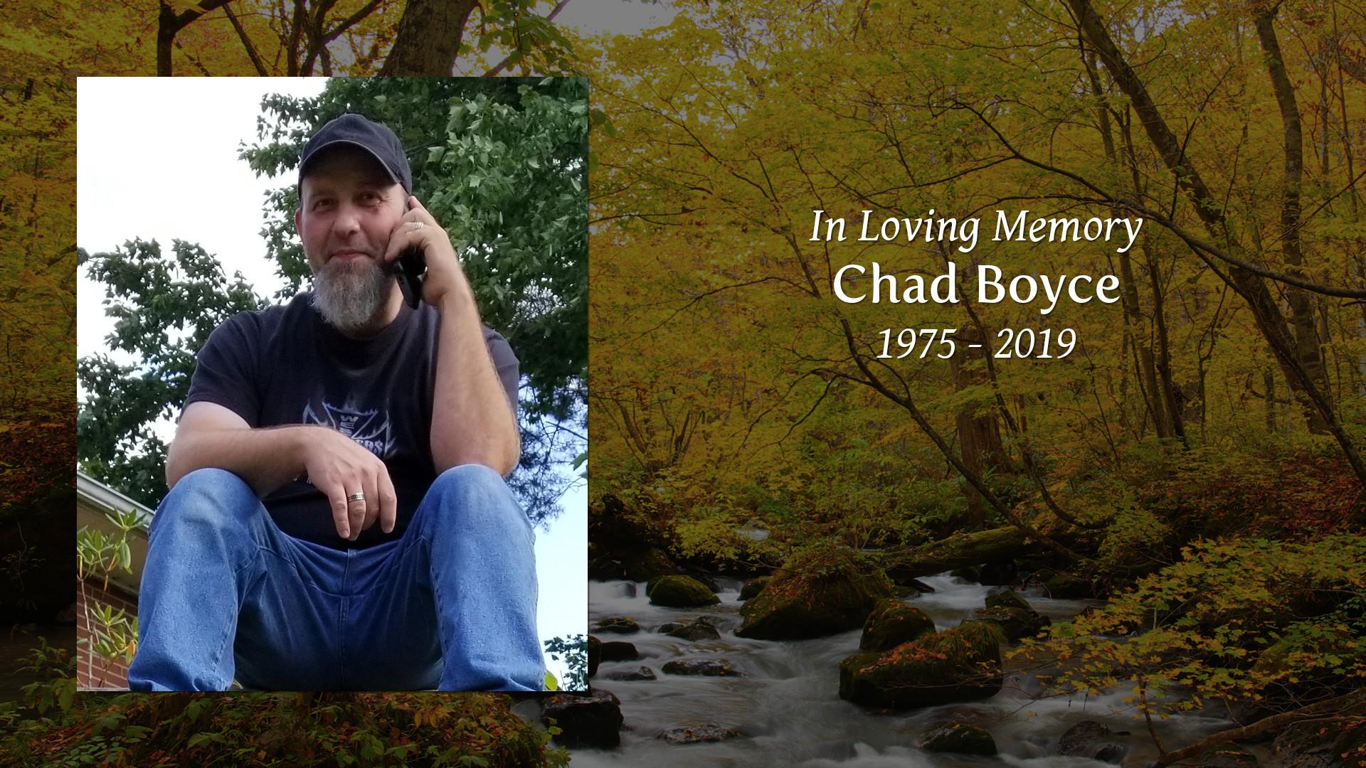 Chad Boyce - Tribute Video