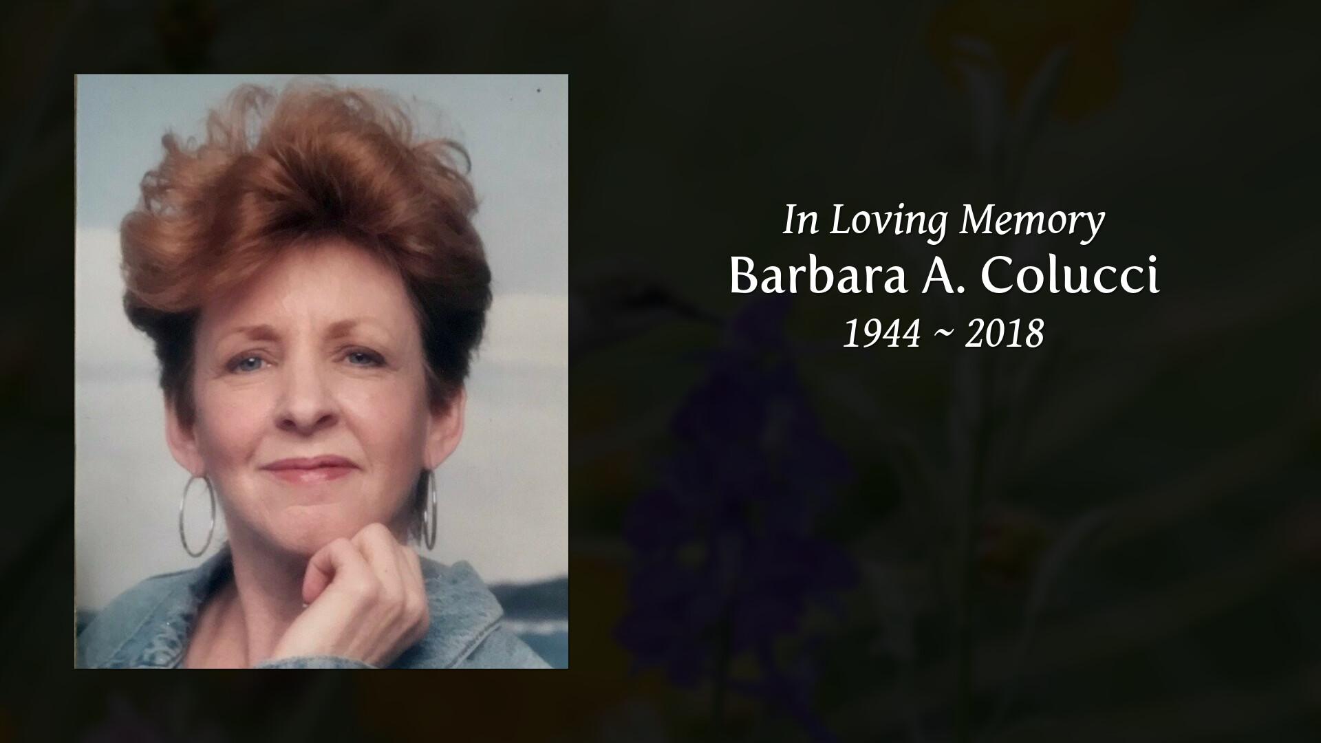 Obituary of Barbara A  Colucci | Minshall Shropshire Bleyler