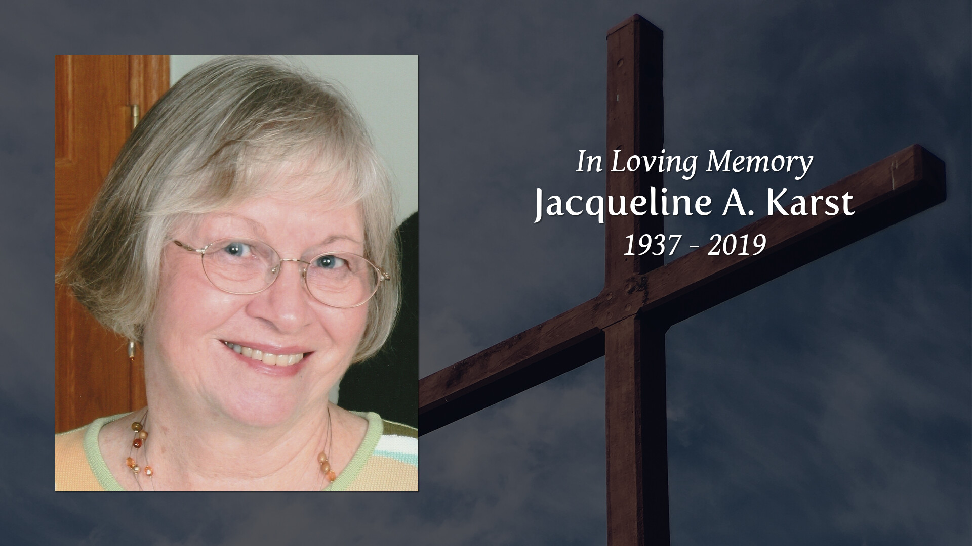 Obituary for Jacqueline A  (Fox) Karst | McElhaney-Hart Funeral Home