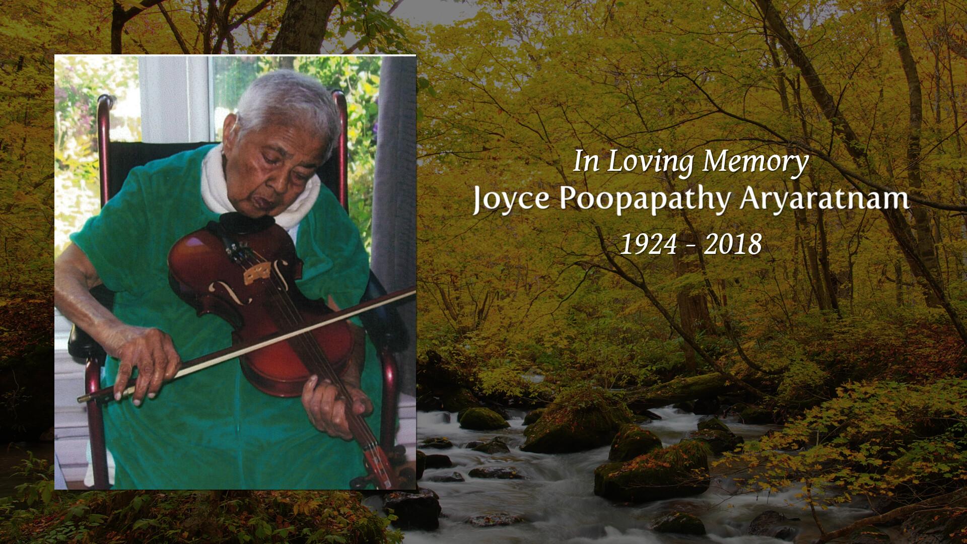Joyce Poopapathy Aryaratnam   Obituary   Sharing Memories