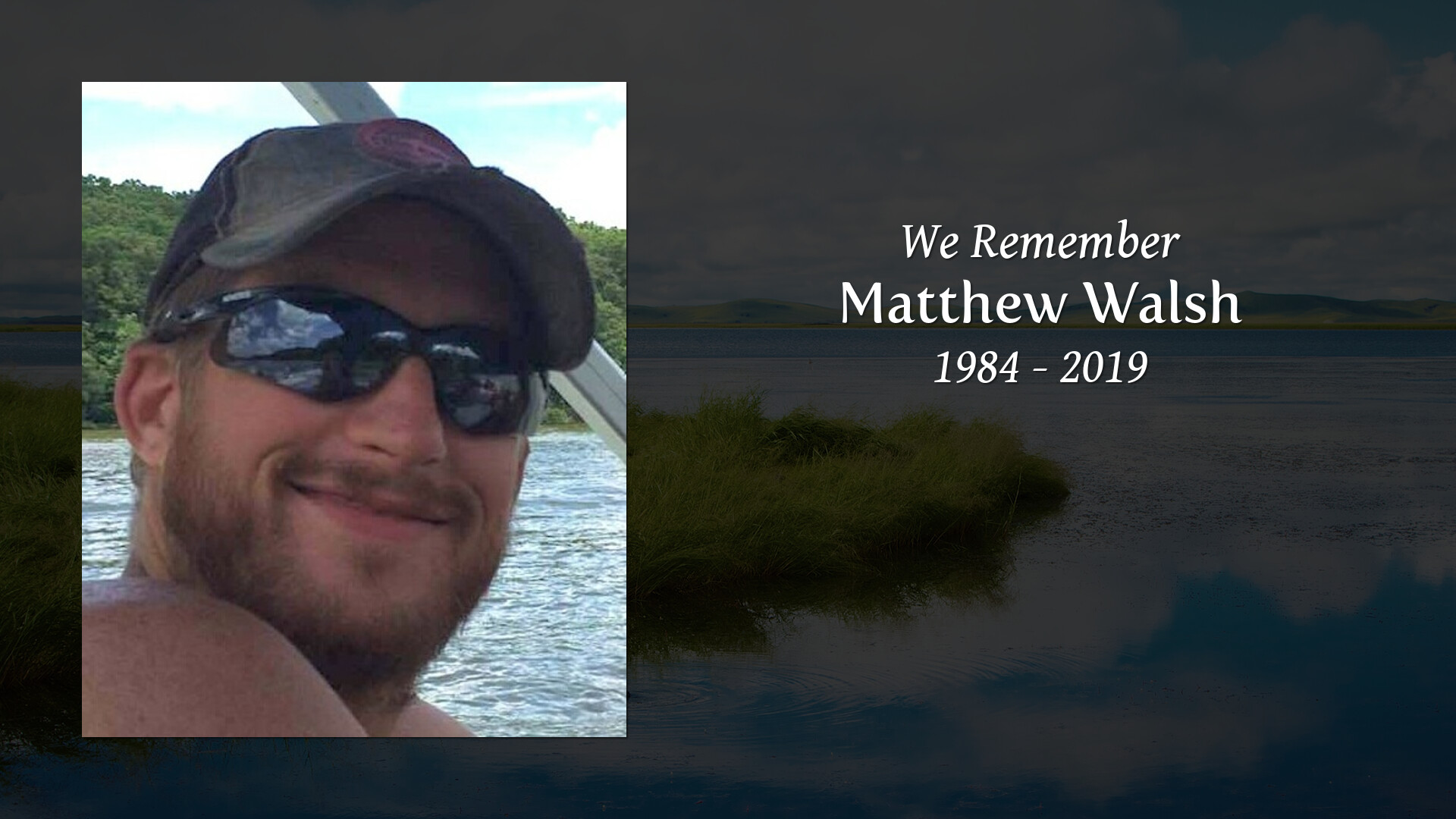 Obituary for Matthew Walsh | Goethals & Wells Funeral Home