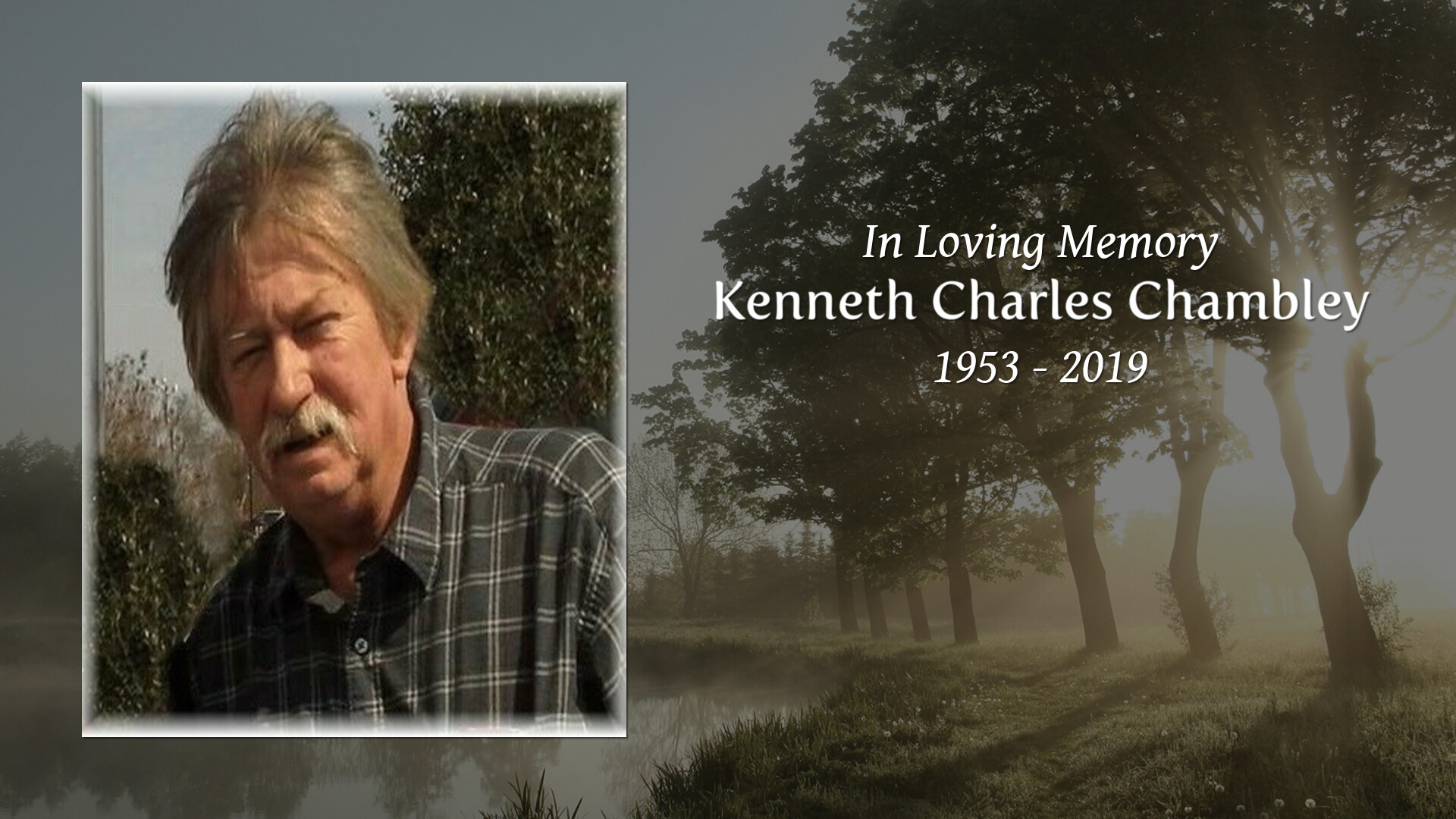 Tribute for Kenneth Charles Chambley | Conner-Westbury Funeral Home