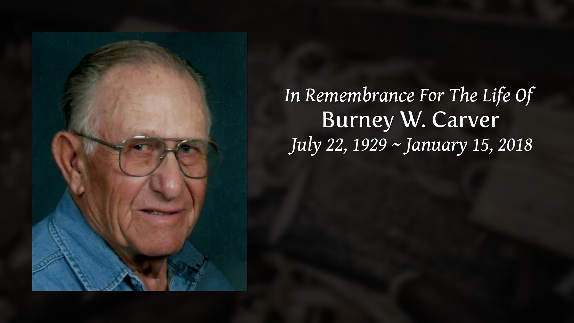 Obituary | Burney Carver | Dobmeier Funeral Home