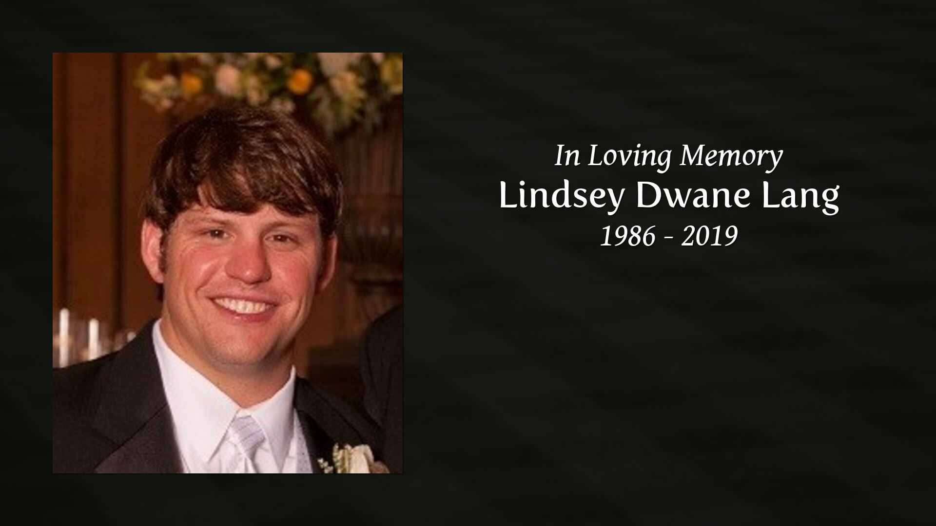 Obituary for Lindsey Dwane Lang | Ott & Lee Funeral Home