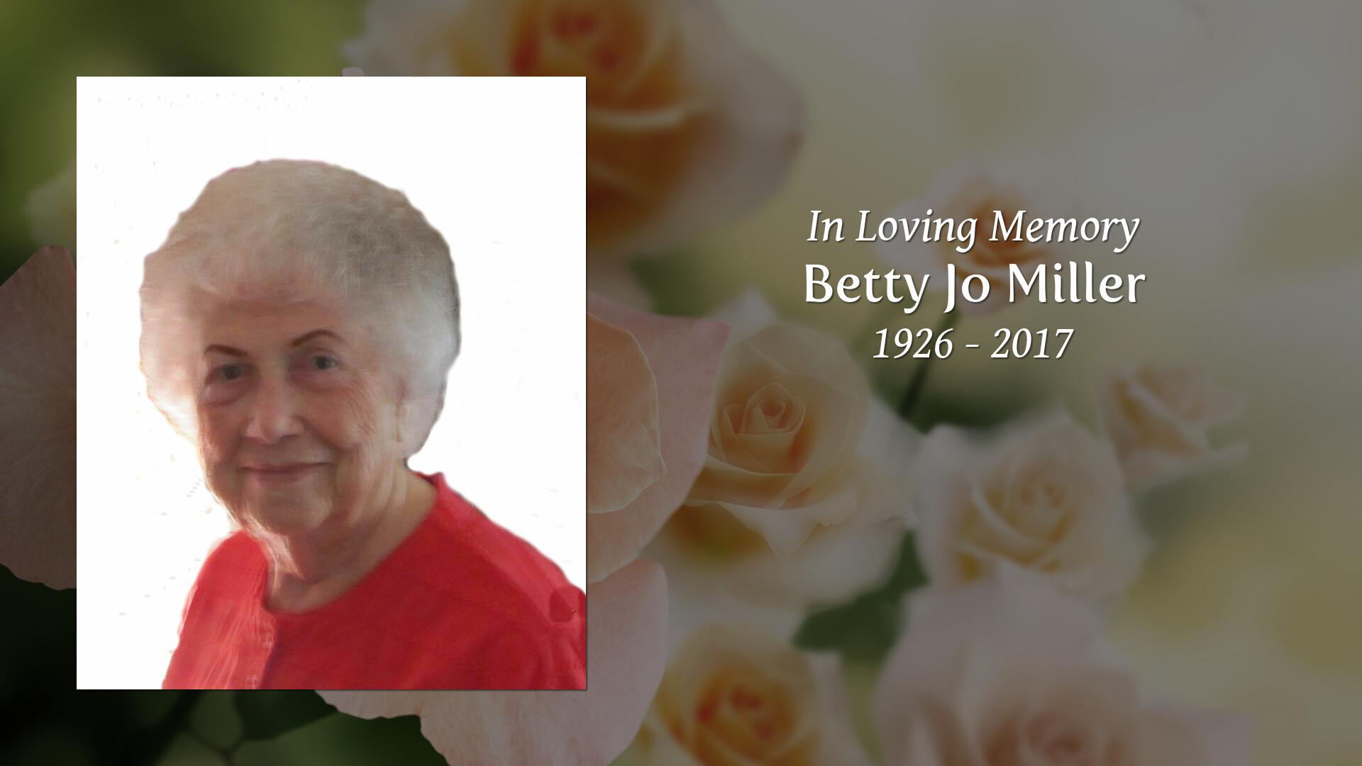 Tribute for Betty Jo Miller