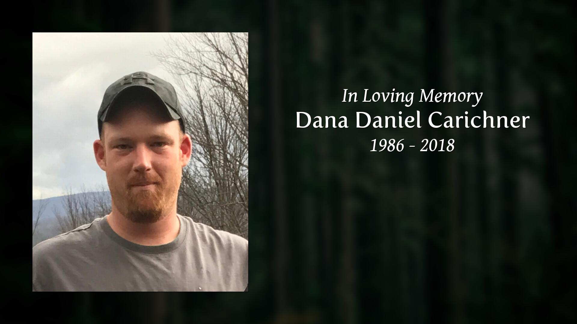 Obituary of Dana Daniel Carichner | Welcome to Sheldon