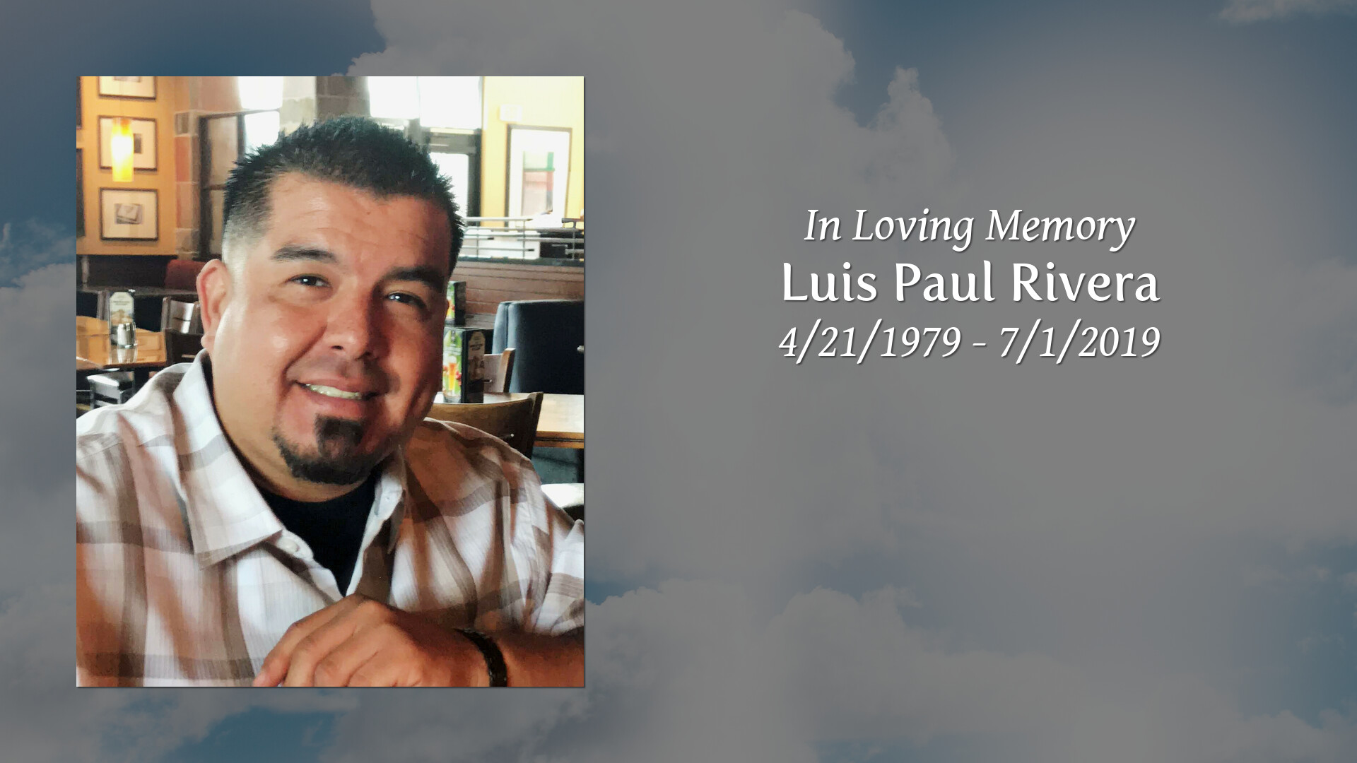 Obituary | Luis Paul Rivera | Queen of Heaven Mortuary