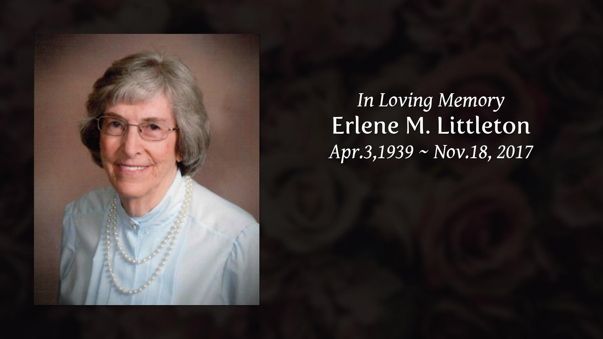Obituary Erlene M Littleton Martin Funeral Home