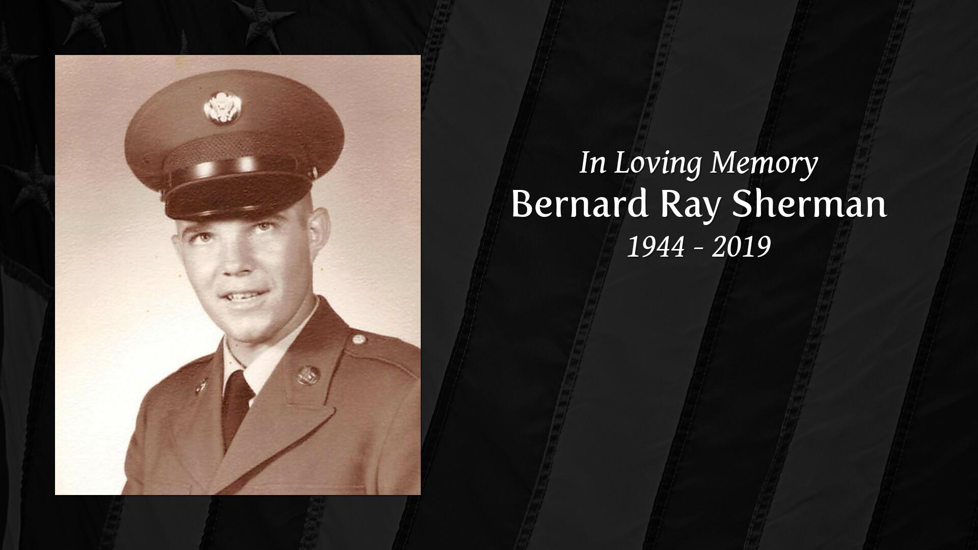 Obituary of Bernard Ray Sherman | Welcome to Layne Funeral