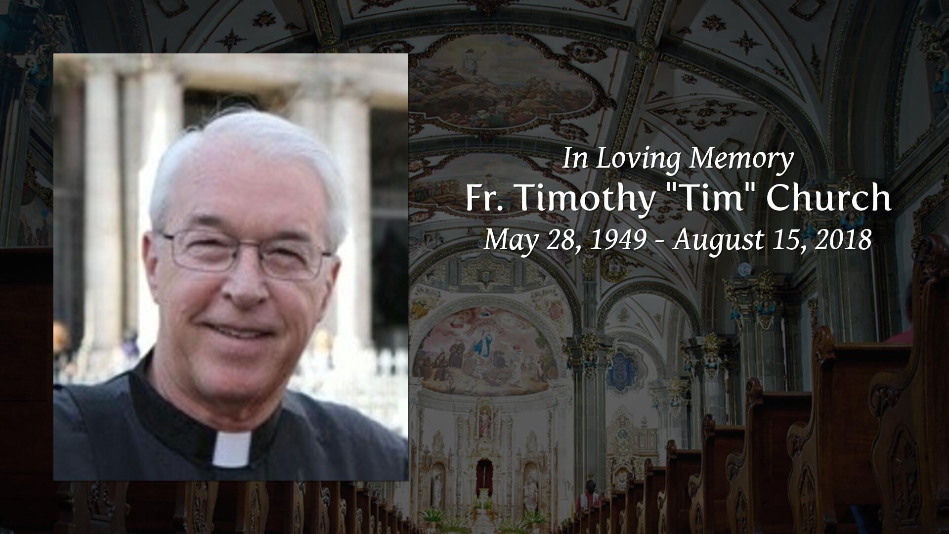 Obituary | Fr  Timothy (Tim) Church of Allen, Texas | ALLEN FAMILY