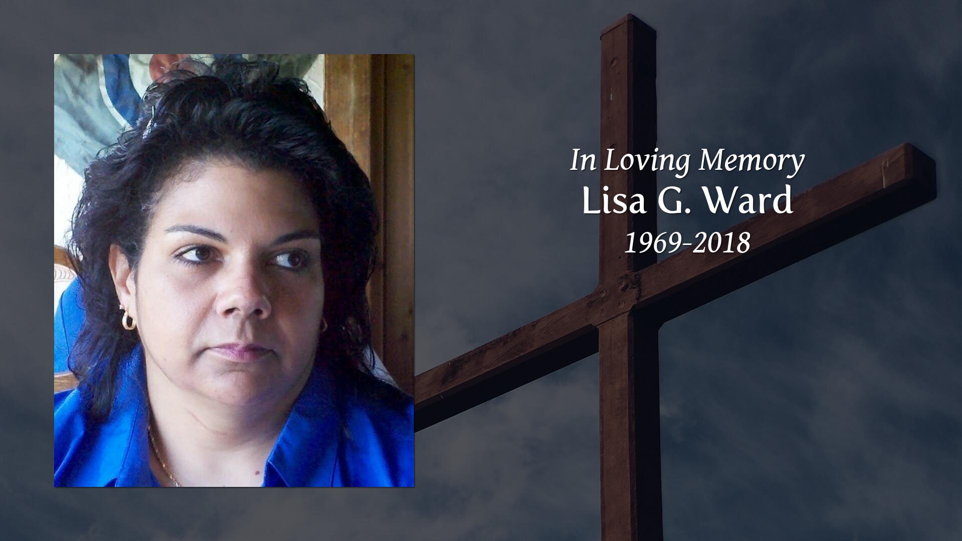 Newcomer Family Obituaries - Lisa G  Ward 1969 - 2018