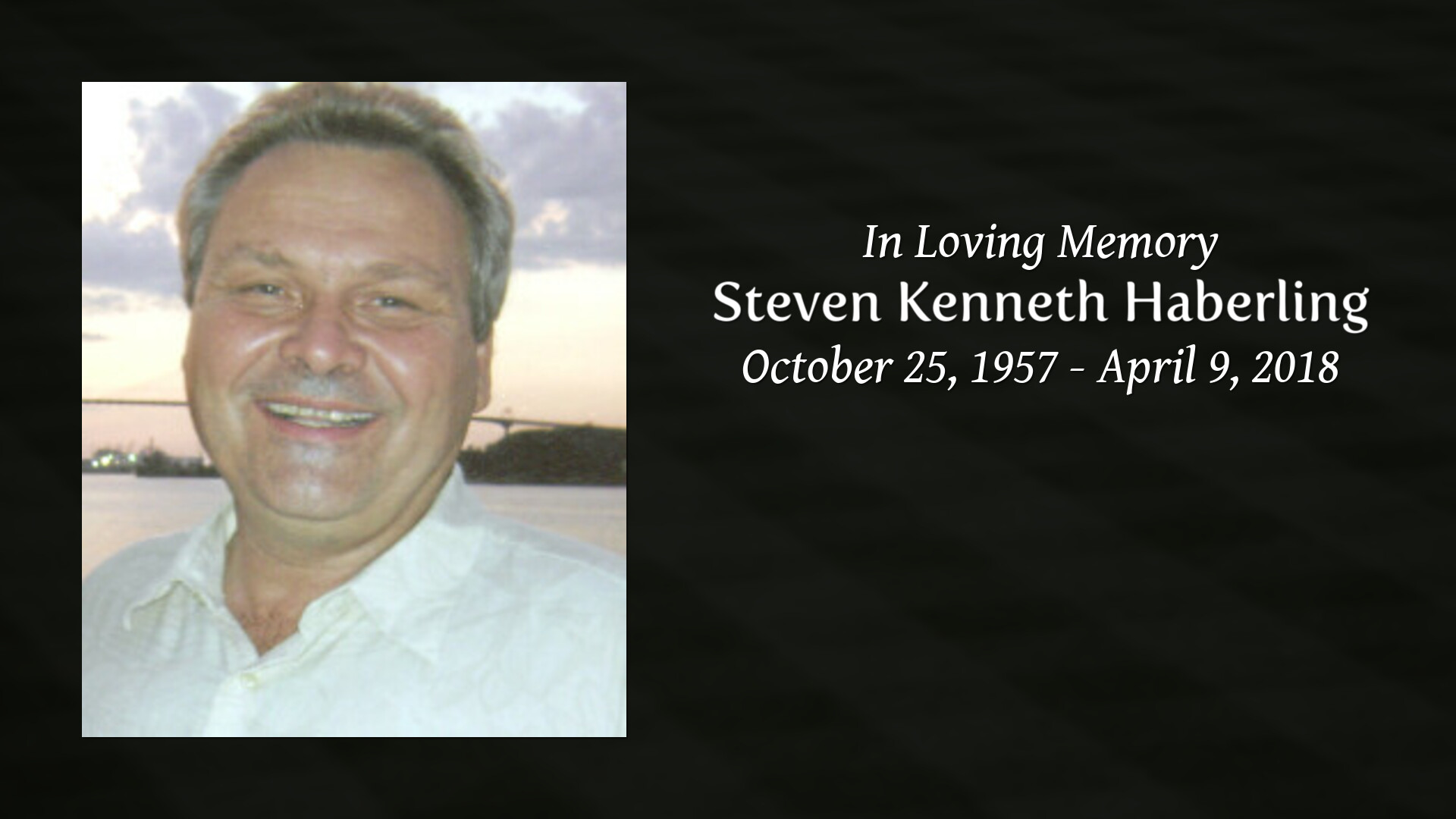 In Memory Of Steven Kenneth Haberling Miller Funeral Home Sioux